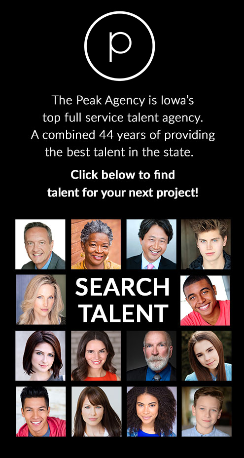 The Peak Talent Agency- Iowa's Top Talent, Find Talent for Your Next Project!